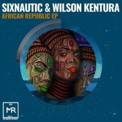 Sixnautic X Wilson Kentura - Dynamite & Dimension